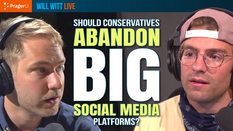 Should Conservatives Abandon Big Social Media?