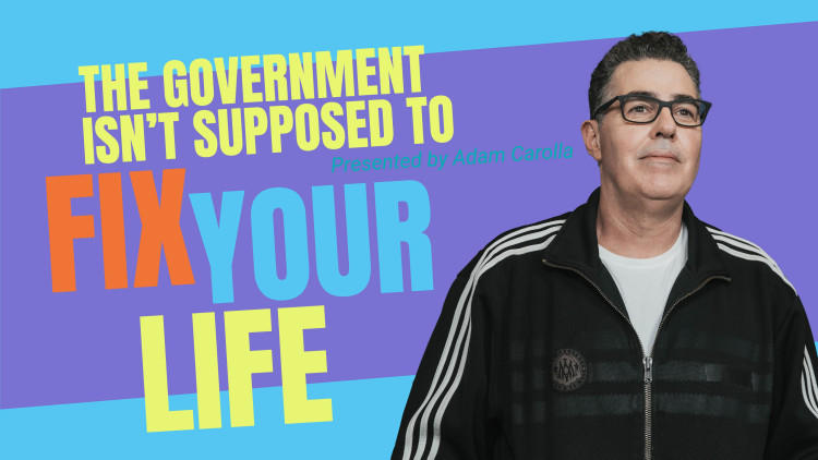 The Government Isn't Supposed to Fix Your Life
