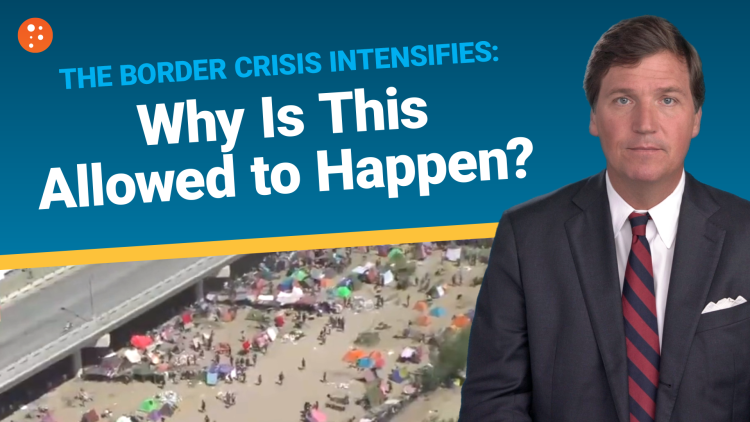 The Border Crisis Intensifies: Why Is This Allowed to Happen?