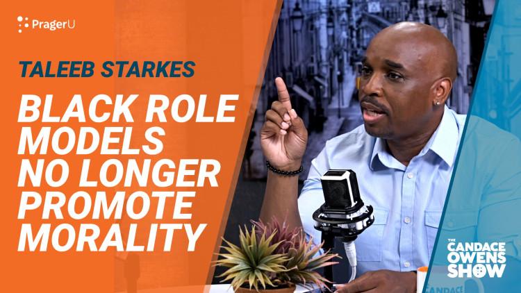 Black Role Models No Longer Promote Morality