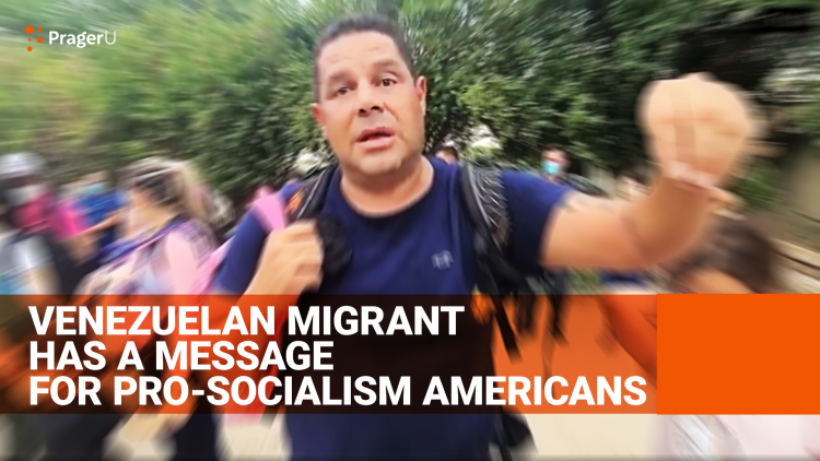 Venezuelan Migrant to American Socialists: Go to a Socialist Country and See It for Yourselves