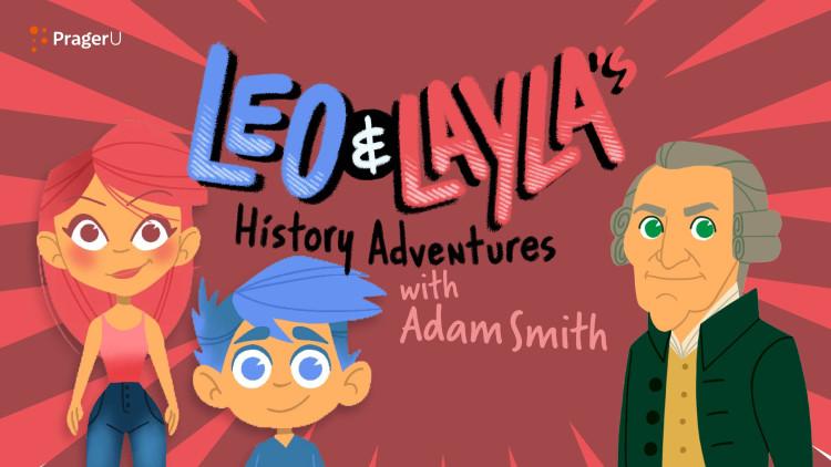 Leo & Layla's History Adventures with Adam Smith