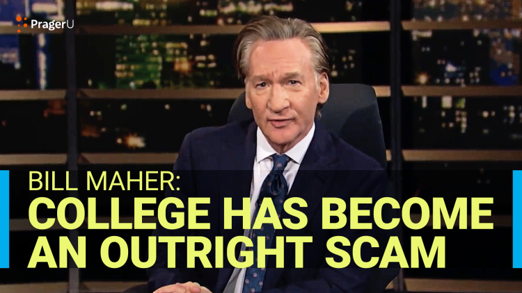 Bill Maher: College Has Become an Outright Scam