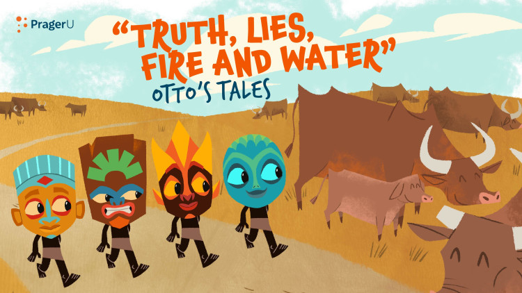 Storytime: Otto's Tales — Truth, Lies, Fire, and Water
