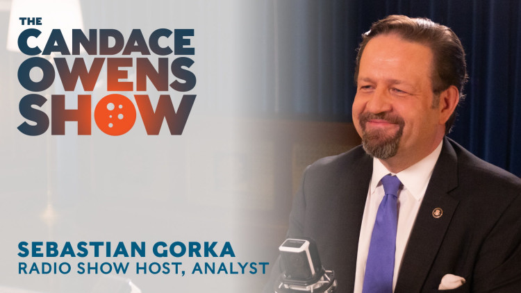 The Candace Owens Show: Sebastian Gorka