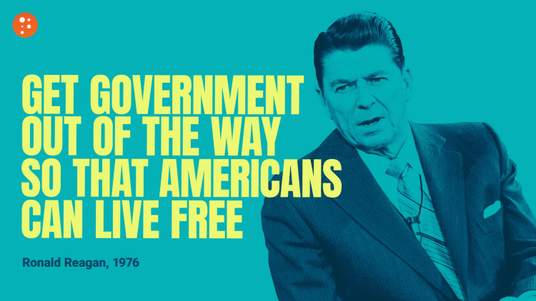 Reagan: Get Government Out of the Way