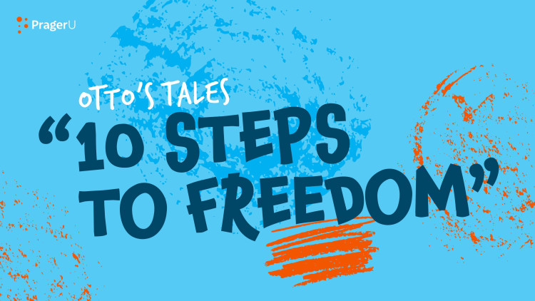 Storytime: Otto's Tales — 10 Steps to Freedom