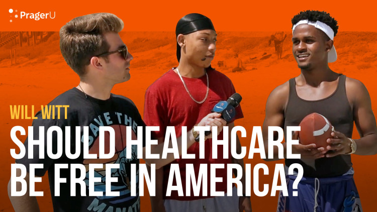 Should Healthcare Be Free in America?