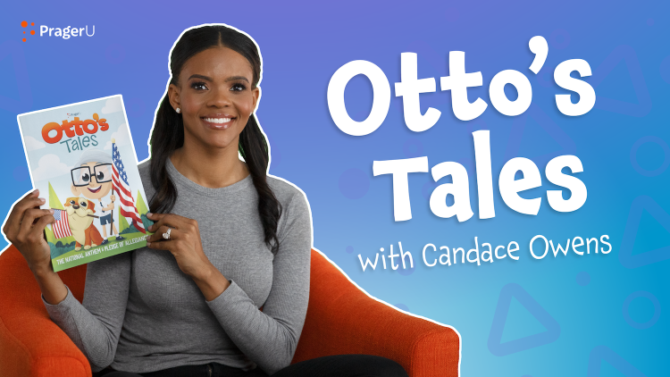 Storytime: Otto's Tales — The National Anthem & Pledge of Allegiance with Candace Owens