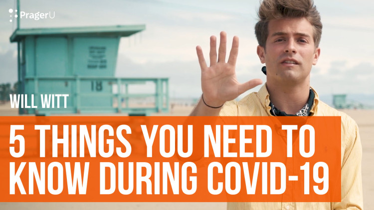 5 Things You Need to Know During COVID-19