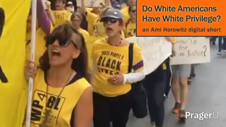 Do White Americans Have White Privilege?