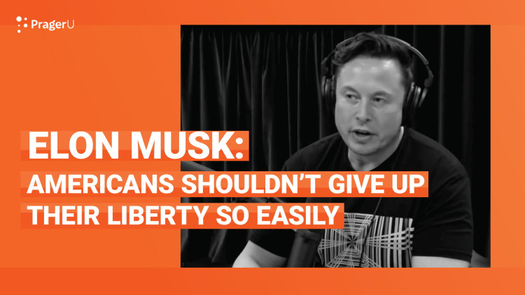 Elon Musk: Americans Shouldn't Give up Their Liberty so Easily
