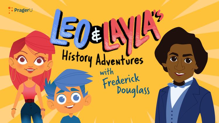 Leo & Layla's History Adventures with Frederick Douglass