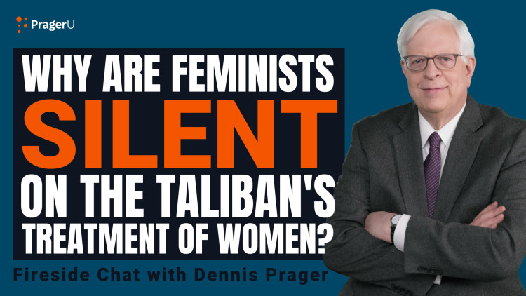 Why Are Feminists Silent on the Taliban's Treatment of Women?