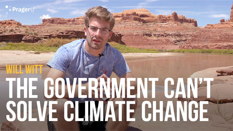 The Government Can't Solve Climate Change