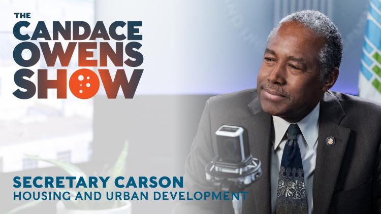 The Candace Owens Show: Secretary Carson