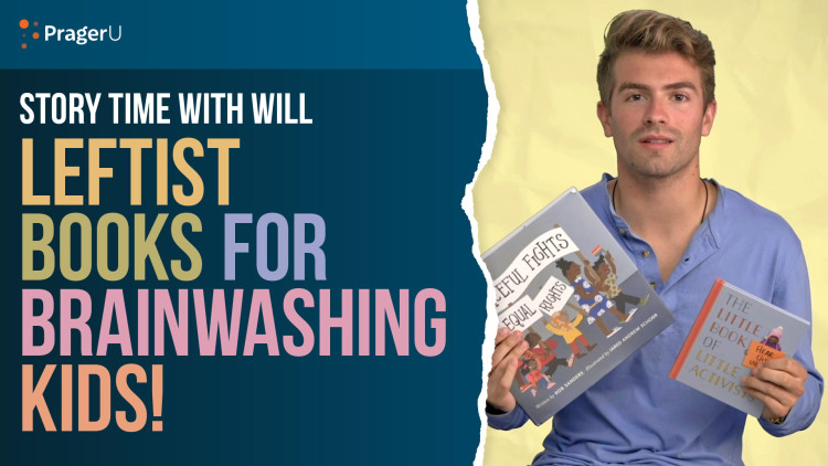 Story Time With Will: Leftist Books for Brainwashing Kids!