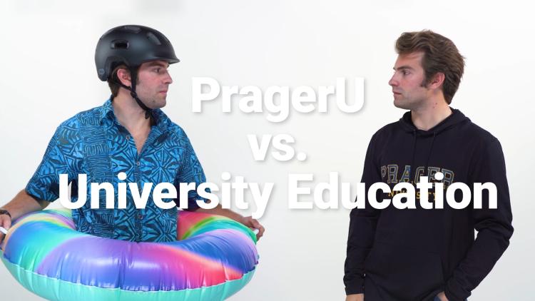 PragerU vs. University Education