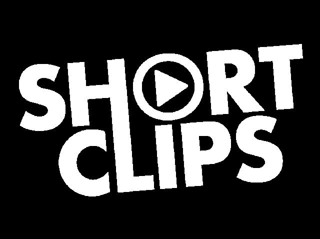 Short Clips