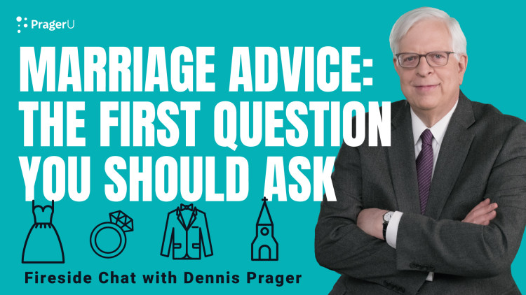 Marriage Advice: The First Question You Should Ask