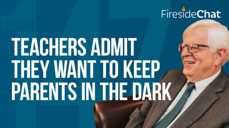 Ep. 147 — Teachers Admit They Want to Keep Parents in the Dark