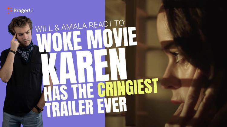 Will and Amala React to: Woke Movie Karen Has the Cringiest Trailer Ever