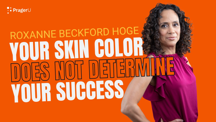 Your Skin Color Does Not Determine Your Success