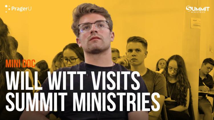 Will Witt Visits Summit Ministries