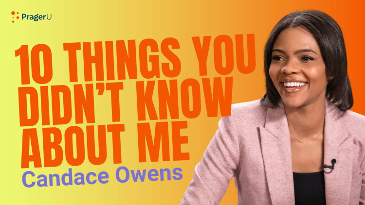 Candace Owens: 10 Things You Didn't Know About Me
