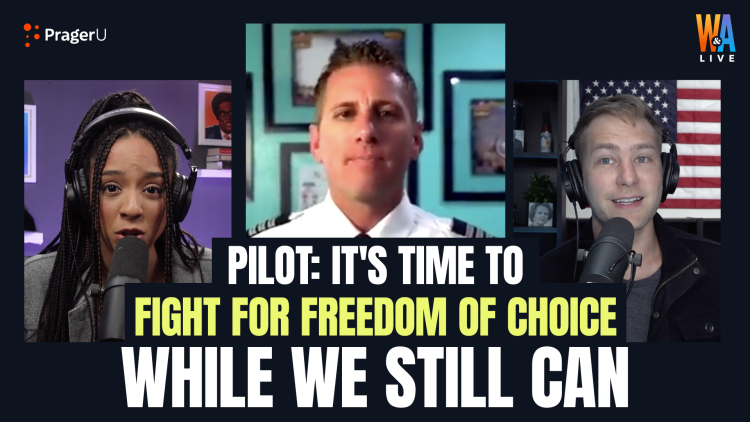 Pilot: It's Time to Fight for Freedom of Choice While We Still Can