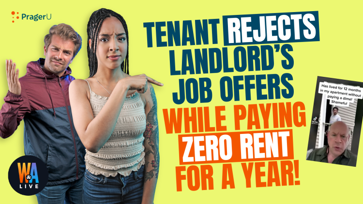 Tenant Rejects Landlord's Offers While Paying Zero Rent For a Year