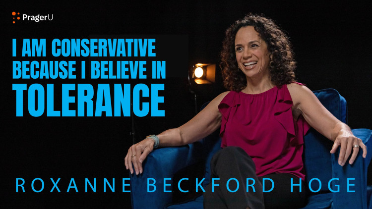 I Became a Conservative Because I Believe in Tolerance