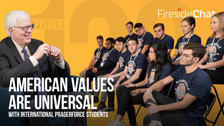 Ep. 120 — American Values Are Universal With International PragerFORCE Students