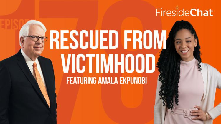 Ep. 178 — Rescued from Victimhood featuring Amala Ekpunobi