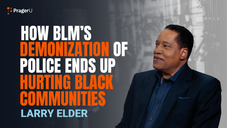 How BLM's Demonization of Police Ends up Hurting Black Communities
