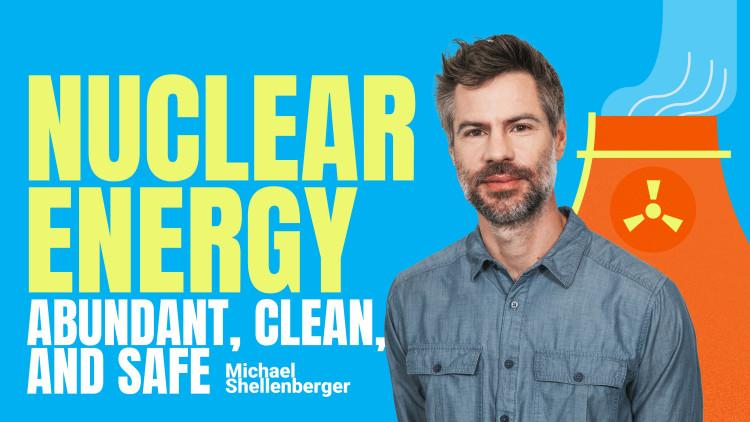 Nuclear Energy: Abundant, Clean, and Safe