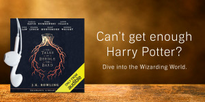Explore the Magic of The Tales of Beedle the Bard with Audible.ca