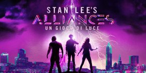 """Stan Lee's Alliance's: Un gioco di luce"""