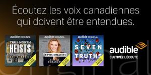 Le nouveau contenu original canadien Audible