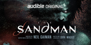 "Audible and DC's Powerhouse Cast for ""The Sandman"""