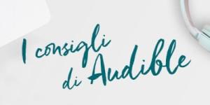 Consigli dallo staff Audible (Parte 2)