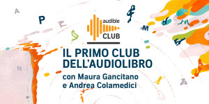 Audible presenta: il Club dell'Audiolibro