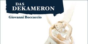 Das Dekameron von Giovanni Boccaccio als Hörbuch