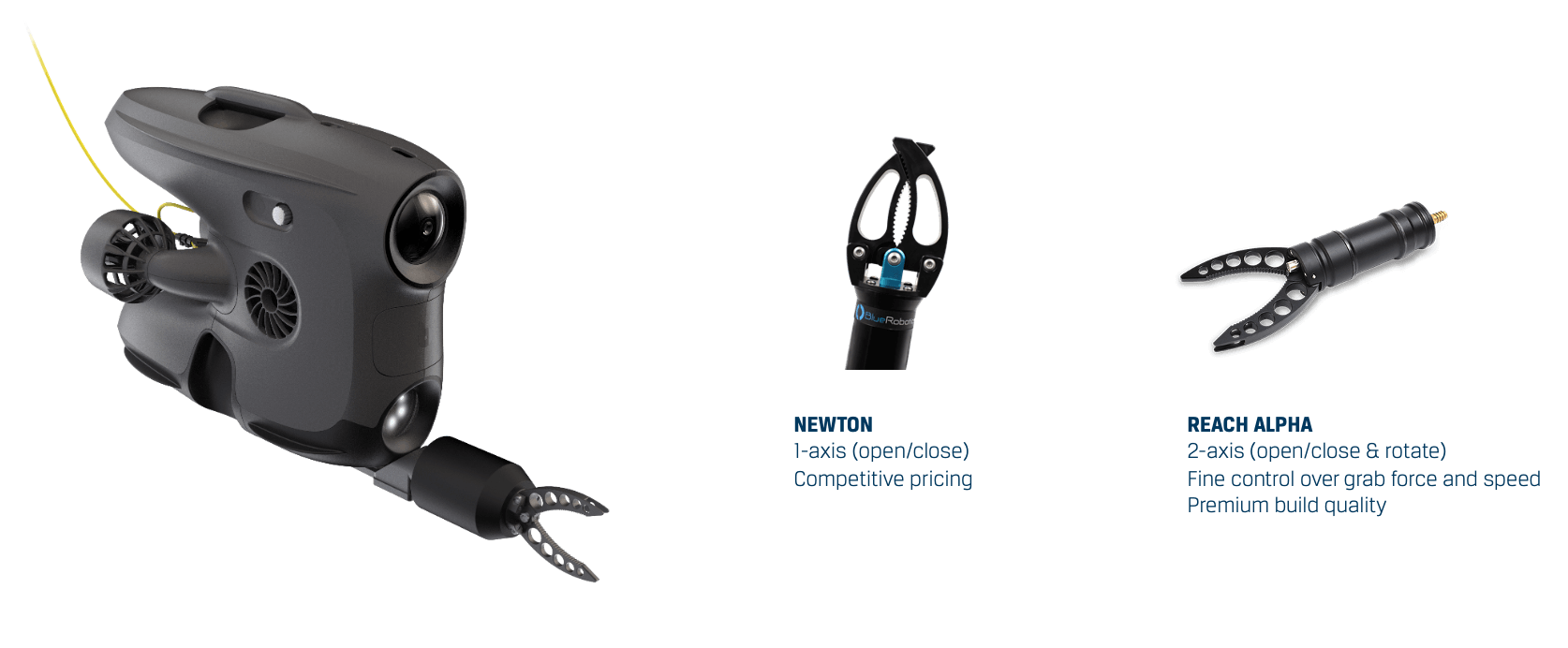 The X3 can be configured with two gripper alternatives, the BlueRobotics Newton gripper, or the BlueprintLabs Reach Alpha gripper.