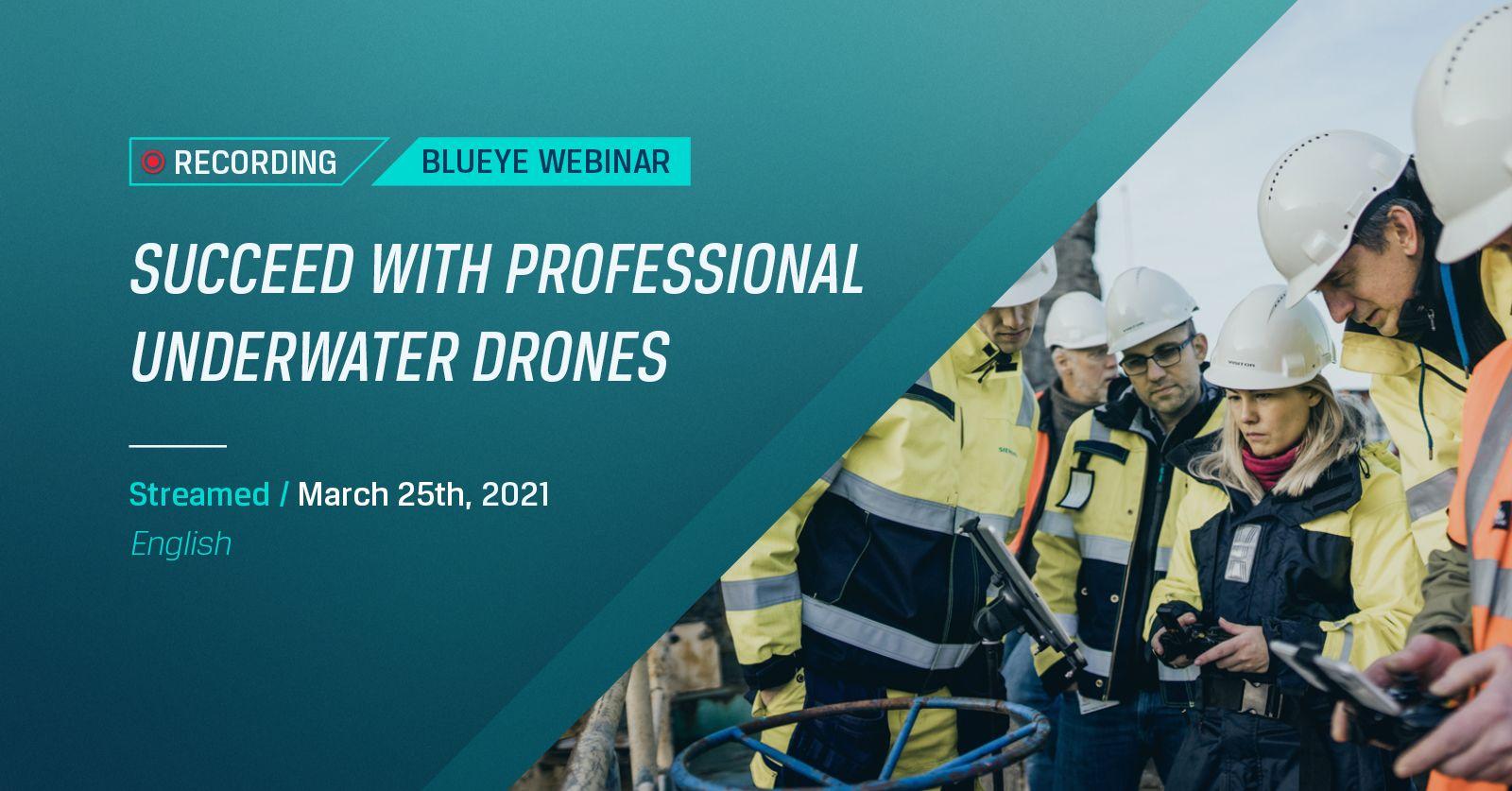 Webinar succeed to implement underwater drones in your business