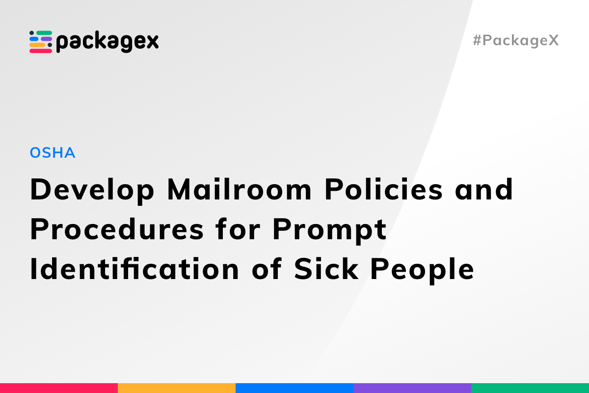 Develop Mailroom Policies and Procedures for Prompt Identification of Sick Peopleheader.png