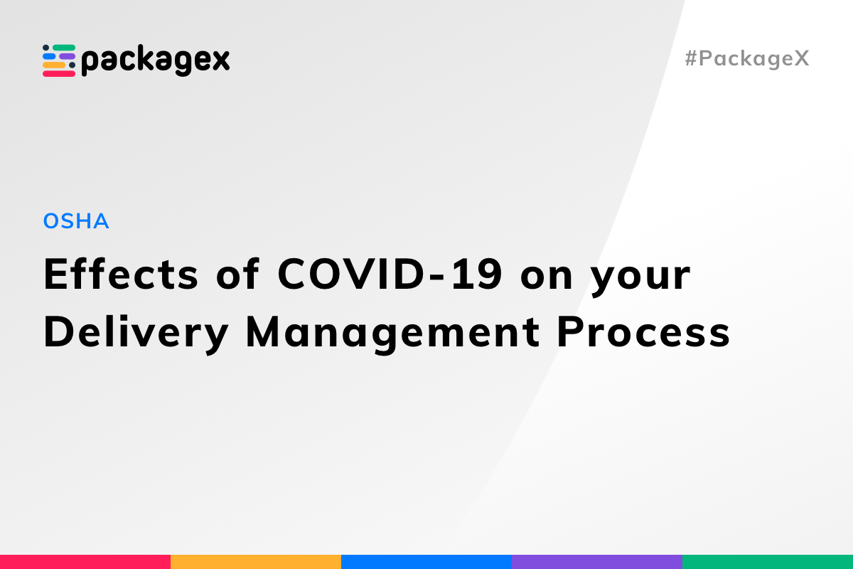 Effects of COVID-19 on your Mailroom or Delivery Management Process.png