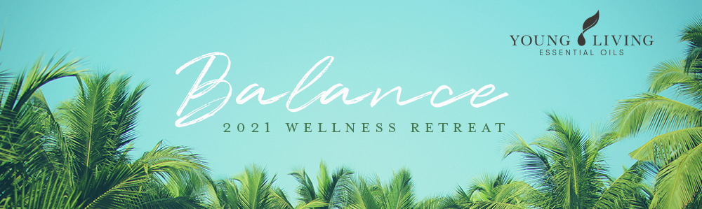 Balance: Wellness Retreat 2021