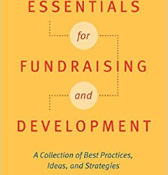 Essentials for Fundraising and Development