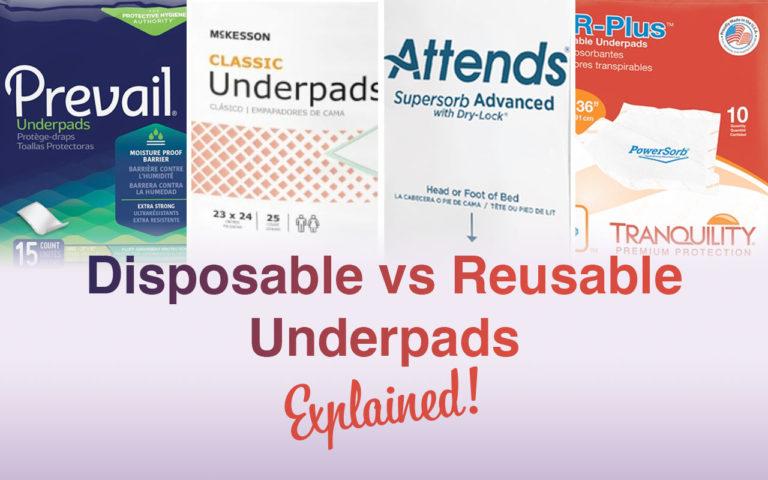 Disposable vs Reusable Underpads Explained